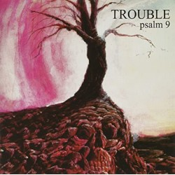 "TROUBLE ""Psalm 9"" LP"