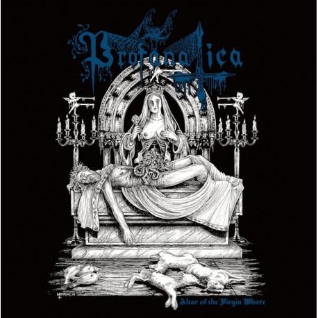 "PROFANATICA ""Altar Of The Virgin Whore"" MLP"