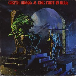 """CIRITH UNGOL """"One Foot in Hell"""" CD"""