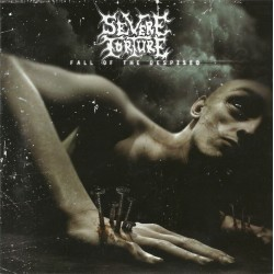 """SEVERE TORTURE """"Fall Of The Despised"""" CD"""