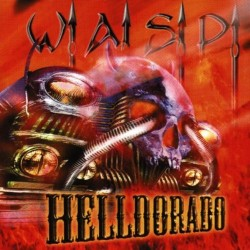 """W.A.S.P. """"Helldorado"""" CD"""