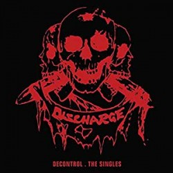 """DISCHARGE """"Decontrol-The Singles"""" CD"""