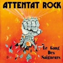 """ATTENTAT ROCK """"Le Gang Des Saigneurs"""" MLP"""