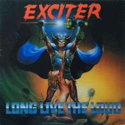 """EXCITER """"Long Live the Loud"""" LP"""