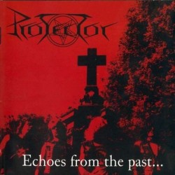"""PROTECTOR """"Echoes From the Past"""" CD"""