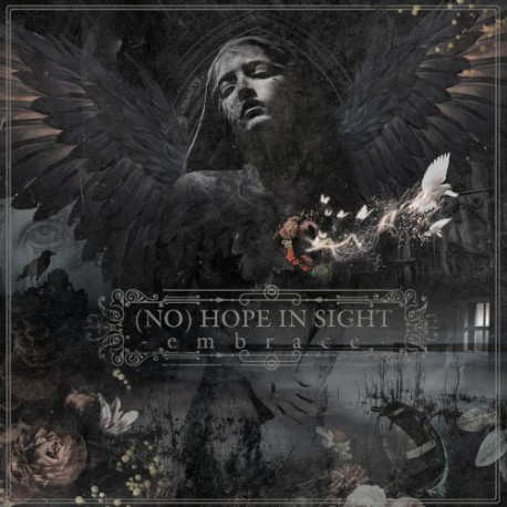 """(NO) HOPE IN SIGHT Embrace"""" CD"""
