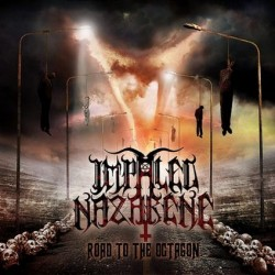 """IMPALED NAZARENE """"Road to the Octagon"""" LP"""