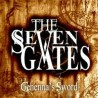 "THE SEVEN GATES ""Gehenna's Sword"" MCD"