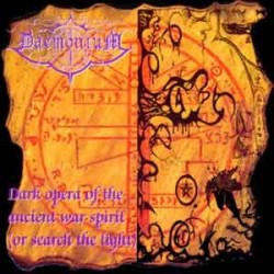 "DAEMONIUM ""Dark Opera of the Ancient War Spirit"" CD"