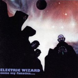 "ELECTRIC WIZARD ""Come My Fanatics..."" 2xLP"
