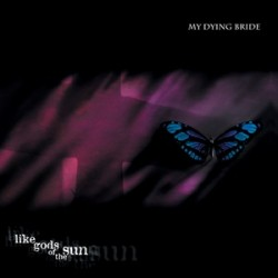"MY DYING BRIDE ""Like Gods of the Sun"" CD"