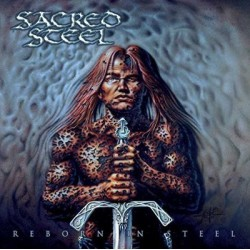 """SACRED STEEL """"Reborn in Steel"""" CD"""