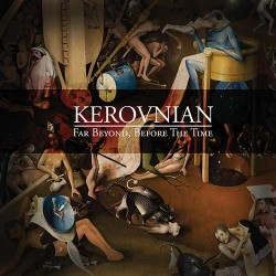 "KEROVNIAN ""Far Beyond, Before The Time"" CD"