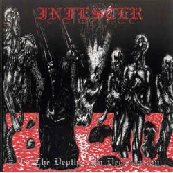 "INFESTER ""To The Depths, in Degradation"" CD"