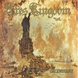 "ARES KINGDOM ""Incendiary"" CD"