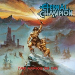 "ETERNAL CHAMPION ""The Armor of Ire"" CD"