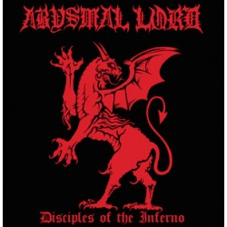 "ABYSMAL LORD ""Disciples Of The Inferno"" CD"