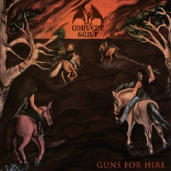 "CONVENT GUILT ""Guns For Hire"" CD"