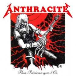 """ANTHRACITE """"Plus Précieux Que L'Or"""" CD"""