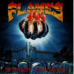 "FLAMES ""Summon the Dead"" CD"