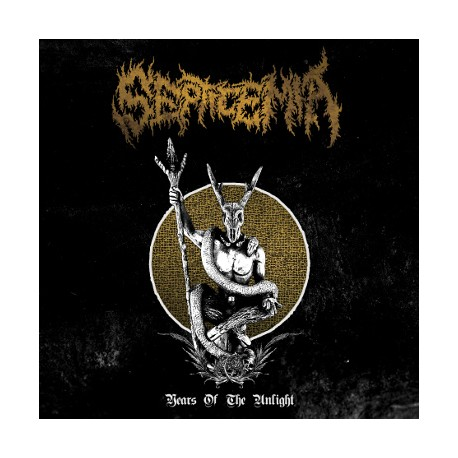 "SEPTICEMIA ""Years Of The Unlight"" CD"