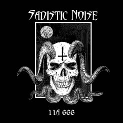 "SADISTIC NOISE ""11A 666"" CD"