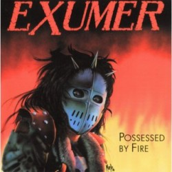 "EXUMER ""Possessed by Fire"" LP + 7"""