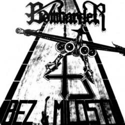 "BOMBARDER ""Bez Milosti"" LP"