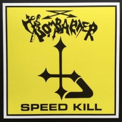 "BOMBARDER ""Speed Kill"" LP"