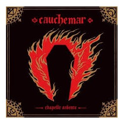 "CAUCHEMAR ""Chapelle Ardente"" CD"