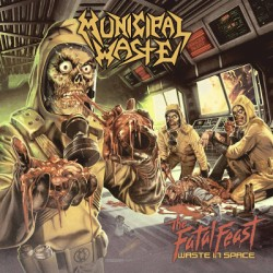 "MUNICIPAL WASTE ""The Fatal Feast"" CD"