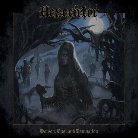 """HEXECUTOR """"Poison, Lust and Damnation"""" CD"""