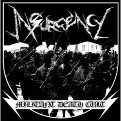 "INSURGENCY ""Militant Death Cult"" CD"
