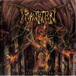 "INCANTATION ""Decimate Christendom"" CD"