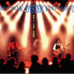 """BLUE ÖYSTER CULT """"Nail You Down"""" CD"""