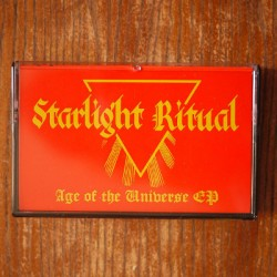 "STARLIGHT RITUAL ""Age of the Universe"" Tape"