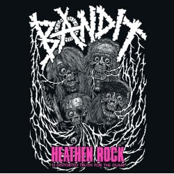 "BANDIT ""Heathen Rock"" LP"
