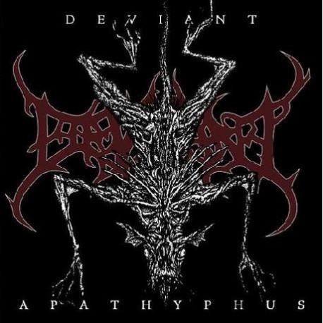 "DEVIANT ""Apathyphus"" CD"