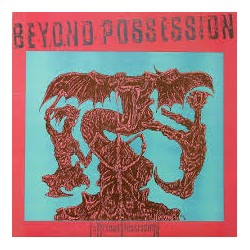 "BEYOND POSSESSION ""Is Beyond Possession"" LP"