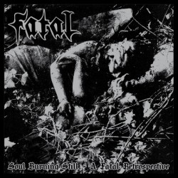 "FATAL ""Soul Burning Still - A Fatal Retrospective"" CD"