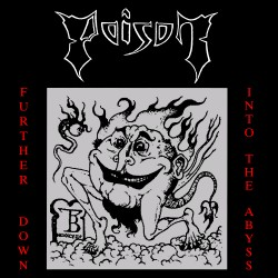 """POISON """"Further Down into the Abyss"""" CD"""