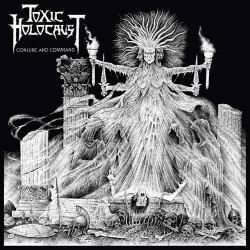 """TOXIC HOLOCAUST """"Conjure and Command"""" CD"""