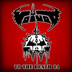 """VOIVOD """"To the Death 84"""" CD"""