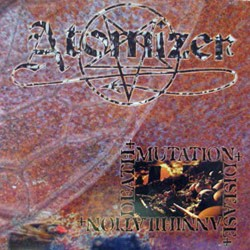 "ATOMIZER ""Death Mutation Disease Annihilation"" CD"