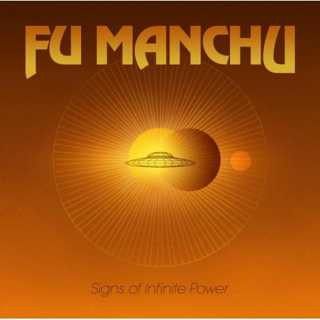 "FU MANCHU ""Signs of Infinite Power"" LP"