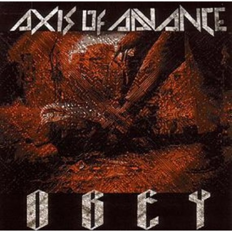 "AXIS OF ADVANCE ""Obey"" CD"