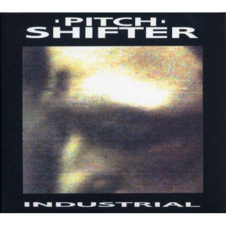 "PITCHSHIFTER ""Industrial"" CD"