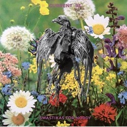 "CURRENT 93 ""Swastikas For Noddy / Crooked Crosses For The Nodding God"" CD"