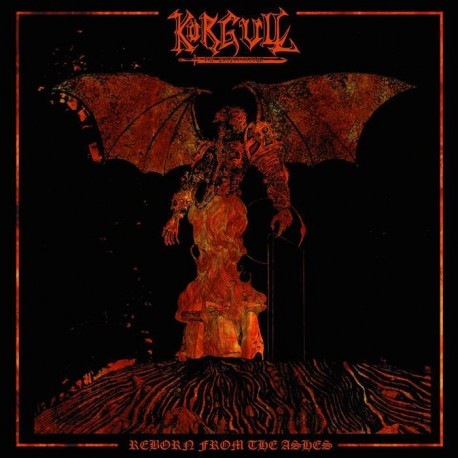 "KÖRGULL THE EXTERMINATOR ""Reborn From Ashes"" CD"