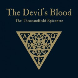 "THE DEVIL'S BLOOD ""The Thousandfold Epicentre"" CD"